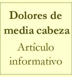 Dolores de media cabeza - Artículo informativo de Rafael Sánchez - Naturópata